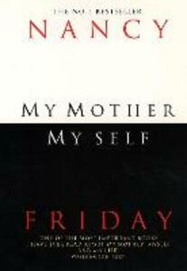 My Mother, Myself - Nancy Friday - cover