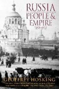 Russia: People and Empire: 1552-1917 - Geoffrey Hosking - cover