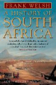 Libro in inglese A History of South Africa  - Frank Welsh