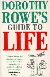 Dorothy Rowe's Guide to Life - Dorothy Rowe - cover