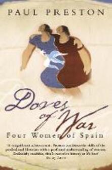 Doves of War: Four Women of Spain - Paul Preston - cover