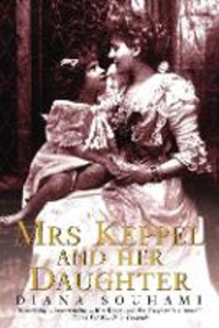 Libro in inglese Mrs. Keppel and Her Daughter  - Diana Souhami