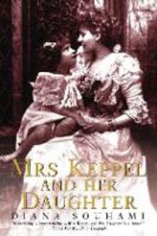 Mrs Keppel and Her Daughter - Diana Souhami - cover