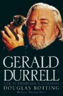 Gerald Durrell: The Authorised Biography - Douglas Botting - cover