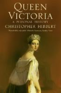 Libro in inglese Queen Victoria: A Personal History  - Christopher Hibbert
