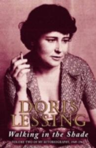 Walking in the Shade: Volume Two of My Autobiography, 1949-1962 - Doris Lessing - cover