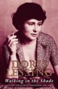 Libro in inglese Walking in the Shade  - Doris Lessing