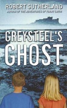 Greysteel's Ghost - Robert Sutherland - cover