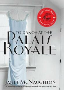 To Dance at the Palais Royale - Janet McNaughton - cover