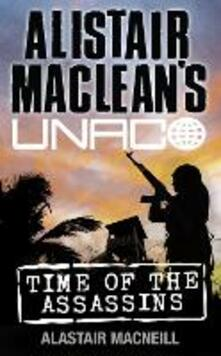 Time of the Assassins - Alastair MacNeill - cover