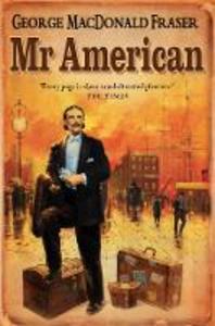 Libro in inglese Mr. American  - George MacDonald Fraser