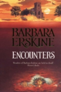 Libro in inglese Encounters  - Barbara Erskine