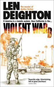 Libro in inglese Violent Ward  - Len Deighton