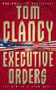 Libro in inglese Executive Orders  - Tom Clancy