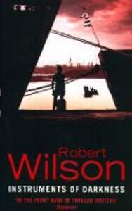 Instruments of Darkness - Robert Wilson - cover