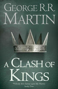 A Clash of Kings: Book 2 of a Song of Ice and Fire - George R. R. Martin - cover
