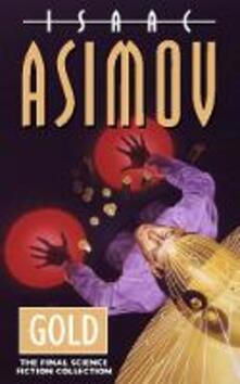 Gold - Isaac Asimov - cover