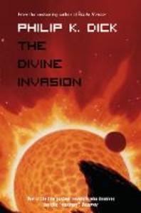 Libro in inglese The Divine Invasion  - Philip K. Dick