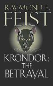 Krondor: The Betrayal - Raymond E. Feist - cover