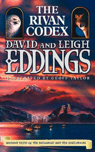 The Rivan Codex: Ancient Texts of the Belgariad and the Malloreon - David Eddings,Leigh Eddings - cover