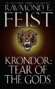 Libro in inglese Krondor: Tear of the Gods  - Raymond E. Feist
