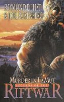Murder in Lamut - Raymond E. Feist,Joel Rosenberg - cover