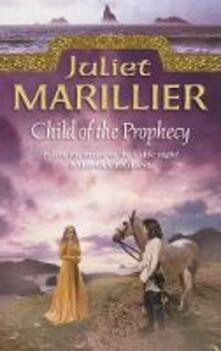 Child of the Prophecy - Juliet Marillier - cover