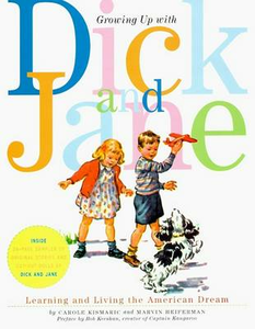 Libro in inglese Growing up with Dick and Jane  - Marvin Heiferman