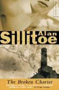 The Broken Chariot - Alan Sillitoe - cover