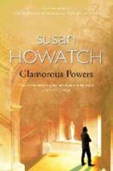 Glamorous Powers - Susan Howatch - cover
