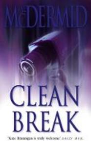 Libro in inglese Clean Break  - Val McDermid