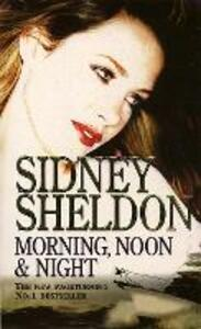 Morning, Noon and Night - Sidney Sheldon - cover
