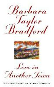 Love in Another Town - Barbara Taylor Bradford - cover