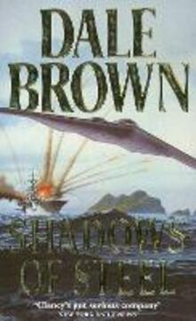 Shadows of Steel - Dale Brown - cover