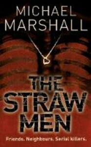 Libro in inglese The Straw Men  - Michael Marshall