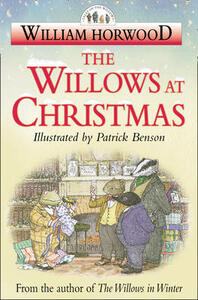 The Willows at Christmas - William Horwood - cover