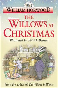 Libro in inglese The Willows at Christmas  - William Horwood
