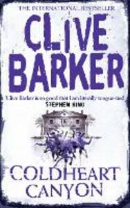 Coldheart Canyon - Clive Barker - cover