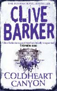 Libro in inglese Coldheart Canyon  - Clive Barker