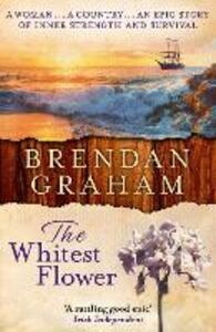 The Whitest Flower - Brendan Graham - cover
