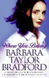 Where You Belong - Barbara Taylor Bradford - cover