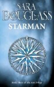 Starman: Book Three of the Axis Trilogy - Sara Douglass - cover
