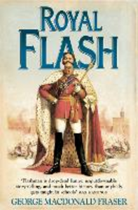Libro in inglese The Flashman Papers (2) - Royal Flash  - George MacDonald Fraser