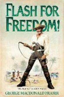 Flash for Freedom! - George MacDonald Fraser - cover
