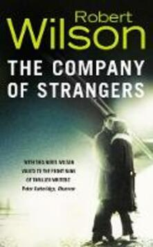 The Company of Strangers - Robert Wilson - cover
