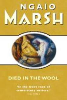 Died in the Wool - Ngaio Marsh - cover