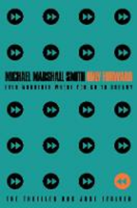 Libro in inglese Only Forward  - Michael Marshall Smith