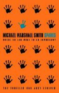 Spares - Michael Marshall Smith - cover