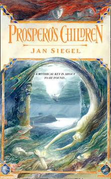 Prospero's Children - Jan Siegel - cover