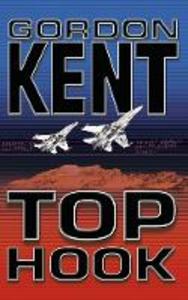 Libro in inglese Top Hook  - Gordon Kent